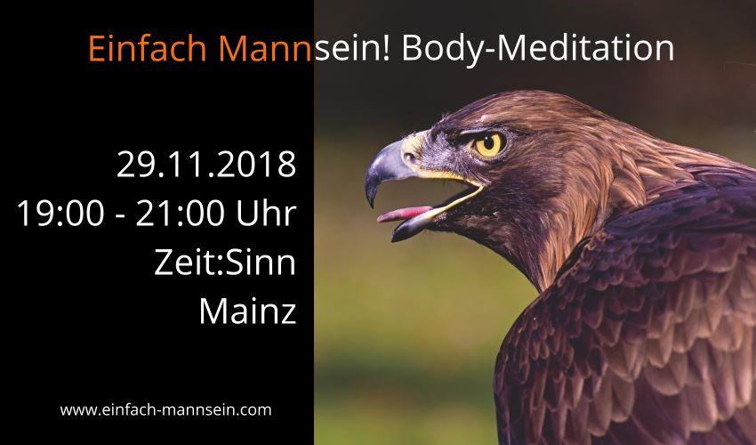 Einfach Mannsein! Body-Meditation am 29.11.2018 @ Seminarhaus Zeit:Sinn | Mainz | Rheinland-Pfalz | Deutschland