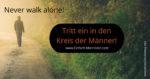 Einfach Mannsein! Männer-Gruppe | Never walk alone