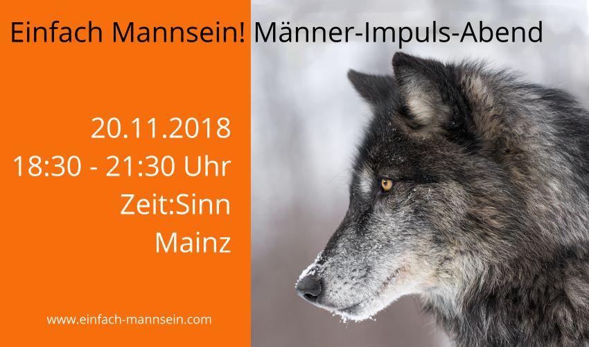 Einfach Mannsein! Männer-Impuls-Abend am 20.11.2018 @ Seminarhaus Zeit:Sinn | Mainz | Rheinland-Pfalz | Deutschland